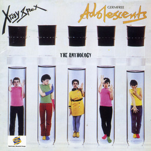 X-Ray Spex - Germ Free Adolescents: The Anthology