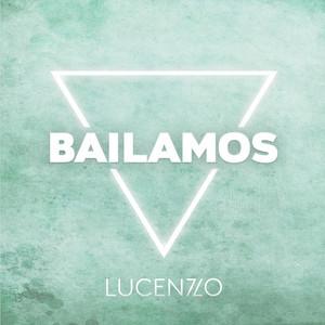 Bailamos by Lucenzo