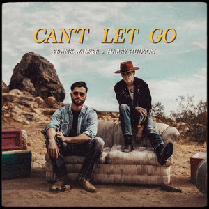 Can't Let Go (feat. Harry Hudson)