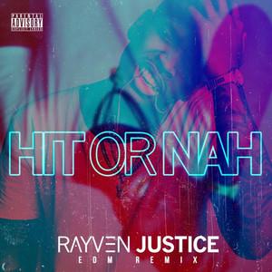 Hit Or Nah (DJ Gold Baby Jesus Remix) - Single