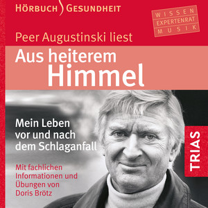 Kapitel 3.2 & Kapitel 4.1 - Aus heiterem Himmel (Hörbuch) by Peer Augustinski, Doris Brötz