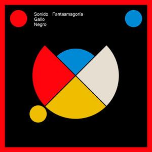 Fantasmagoría by Sonido Gallo Negro