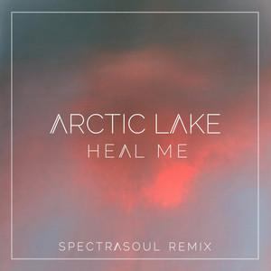 Heal Me (Spectrasoul Remix)