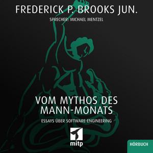 Vom Mythos des Mann-Monats (Essays über Software-Engineering) Audiobook