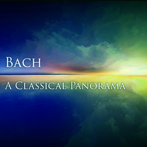Bach: A Classical Panorama