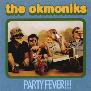 The Okmoniks