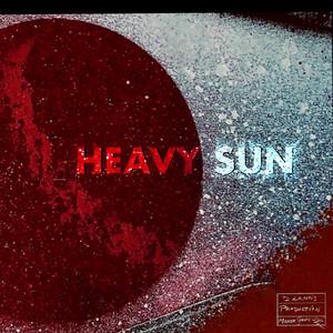 (Under The) Heavy Sun