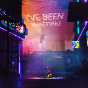 I've Been Waiting (w/ ILoveMakonnen & Fall Out Boy) cover art