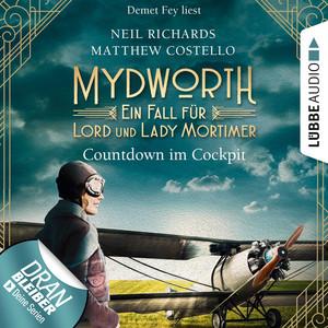Countdown im Cockpit - Ein Fall für Lord und Lady Mortimer - Mydworth, Band 6 (Ungekürzt) Hörbuch kostenlos
