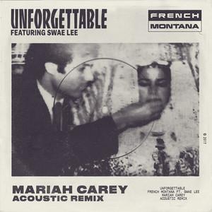Unforgettable (feat. Swae Lee & Mariah Carey) [Mariah Carey Acoustic Remix]