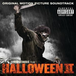 Halloween II Original Motion Picture Soundtrack A Rob Zombie Film (Explicit Version)