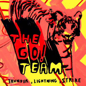 The GO! Team  Thunder, Lightning, Strike :Replay