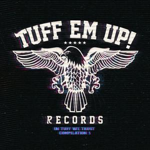 In Tuff We Trust - Compilation 1