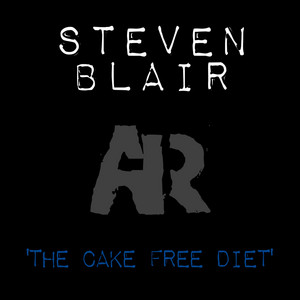 The Cake Free Diet EP by Steven Blair