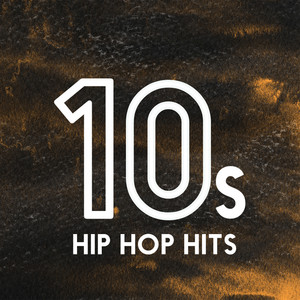 10s Hip-Hop Hits album