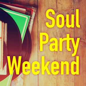 Soul Party Weekend album