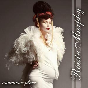 Roisin Murphy – Momma's Place (Acapella)