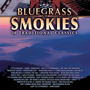 Bluegrass In The Smokies - 30 Traditional Classics album