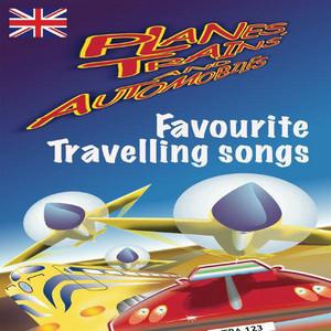 Planes, Trains & Automobiles:Favourite Travelling Songs album