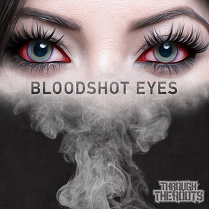 Bloodshot Eyes - Single