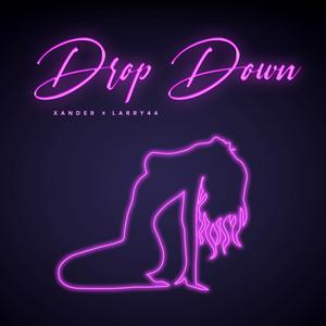 Xander, Larry 44 - Drop Down