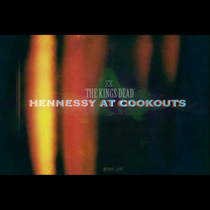 Hennessy At Cookouts