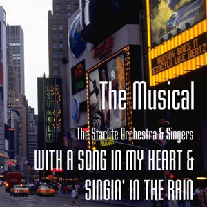 THE MUSICAL - WITH A SONG IN MY HEART & SINGIN' IN THE RAIN album