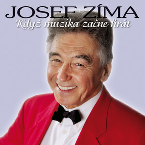 Josef Zíma - Když Muzika Začne Hrát