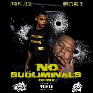 No Subliminals (Remix)