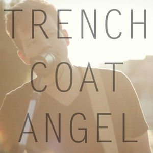 Trench Coat Angel (Acoustic)
