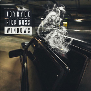 WINDOWS FT. RICK RO$$ cover art