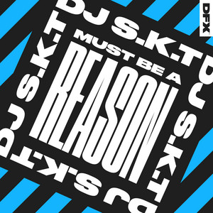 Must Be A Reason - Radio Edit cover art