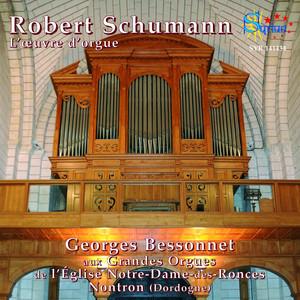 Robert Schumann: L'œuvre d'orgue