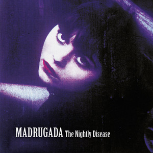 Only When You're Gone - 2011 Remastered Version by Madrugada