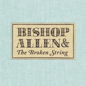 Click, Click, Click, Click by Bishop Allen