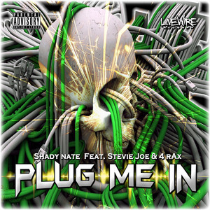 Plug Me In (feat. Stevie Joe & 4rAx)