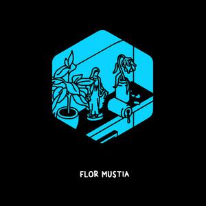 Flor Mustia