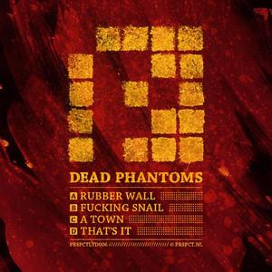 Dead Phantoms