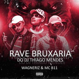 Rave Bruxaria do DJ Thiago Mendes
