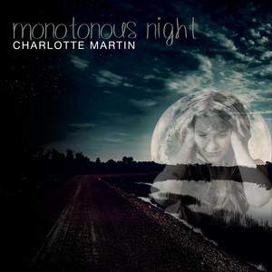 Monotonous Night