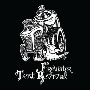 Firewater Tent Revival
