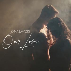 Dina Layzis – Our Love (Studio Acapella)