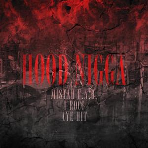 Hood N*gga (feat. Aye Hit) - Single
