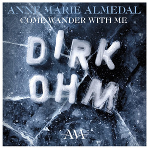 """Come Wander with Me (From """"Dirk Ohm – Illusjonisten Som Forsvant"""")"""