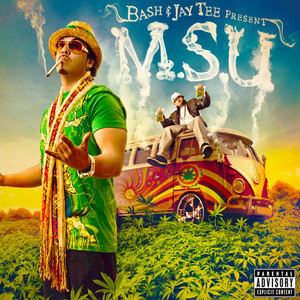 Baby Bash and Jay Tee Present - M.S.U.