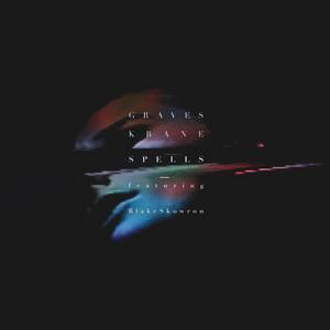 Spells (feat. Blake Skowron)