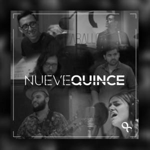 Nuevequince by Sabino, Fer Casillas, Aballoon, Garam Masala, Pizarro Luna, Kike Nieto, Moha, Taco Bambú, Pumcayó, Colores Santos, MonteBong