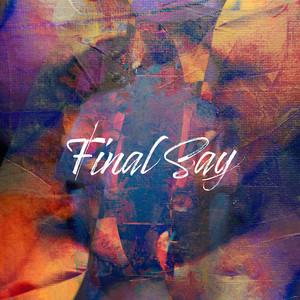 Final Say