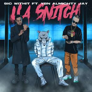 U A Snitch