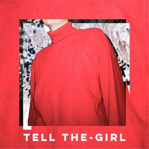 Tell the-Girl